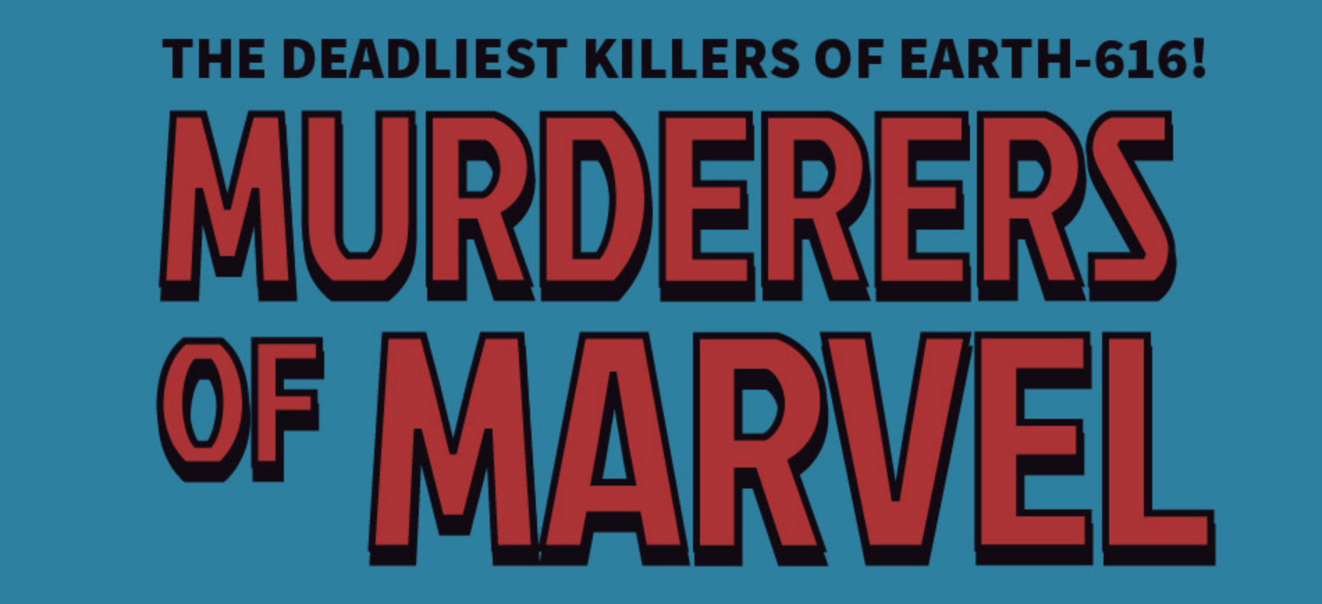 Murderers of Marvel