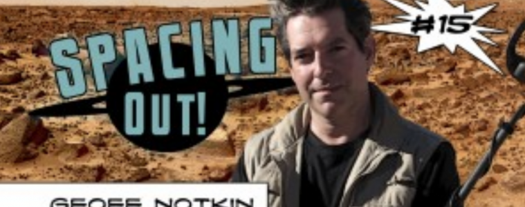 Geoff Notkin on Spacing Out!