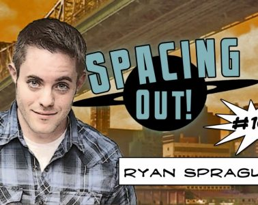 Ryan Sprague on Spacing Out!