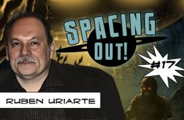 Ruben Uriarte on Spacing Out!