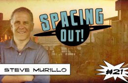 Steve Murillo on Spacing Out!