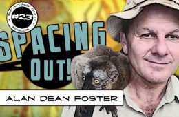 Alan Dean Foster on Spacing Out!