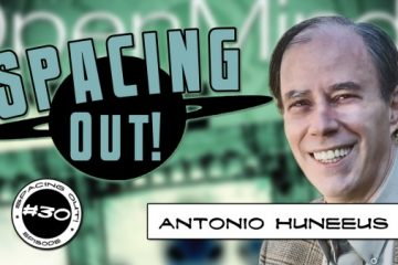 Antonio Huneeus on Spacing Out!