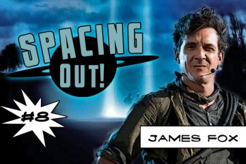 James Fox on Spacing Out!